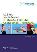 ACSM's Health-related Physical Fitness Assessment Manual af American College of Sports Medicine