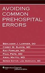 Avoiding Common Prehospital Errors af Benjamin J. Lawner