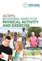 ACSM's Behavioral Aspects of Physical Activity and Exercise af American College of Sports Medicine