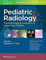 Pediatric Radiology: Practical Imaging Evaluation of Infants and Children