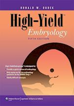 High-Yield Embryology (High-Yield Series,)