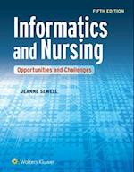 Informatics and Nursing af Jeanne Sewell
