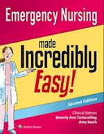Emergency Nursing Made Incredibly Easy! (Made Incredibly Easy)
