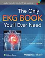The Only EKG Book You'll Ever Need (Thaler Only EKG Book Youll Ever Need)