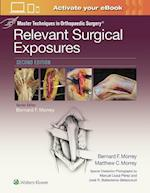 Master Techniques in Orthopaedic Surgery: Relevant Surgical Exposures (Master Techniques in Orthopaedic Surgery)
