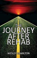 The Journey After Rehab