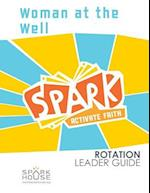 Spark Rotation Leader Guide Woman at the Well