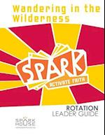 Spark Rotation Leader Guide Wandering in the Wilderness