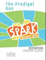 Spark Rotation Leader Guide the Prodigal Son