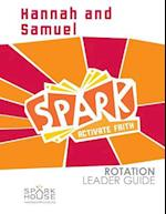 Spark Rotation Leader Guide Hannah and Samuel