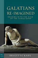Galatians Re-Imagined (Paul in Critical Contexts)