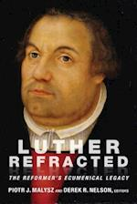 Luther Refracted