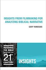 Insights from Filmmaking for Analyzing Biblical Narrative af Gary Yamasaki