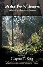 Waking the Wilderness