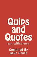 Quips, Quotes and Funnies