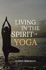 Living in the Spirit of Yoga af Gudjon Bergmann