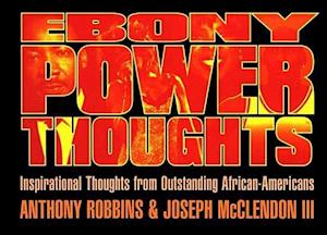 Ebony Power Thoughts af Anthony Robbins