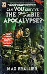 Can You Survive the Zombie Apocalypse? af Max Brallier