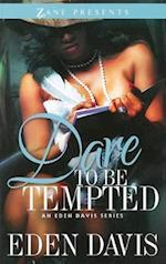 Dare to Be Tempted (Elle)