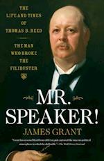Mr. Speaker! af James Grant