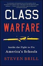 Class Warfare af Steven Brill