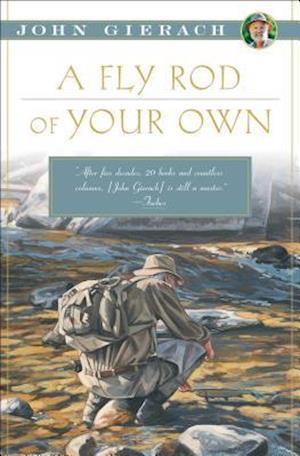 Bog, paperback A Fly Rod of Your Own af John Gierach