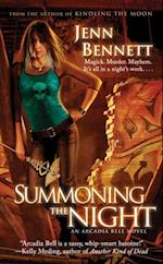 Summoning the Night (The Arcadia Bell series)