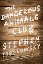 The Dangerous Animals Club af Stephen Tobolowsky
