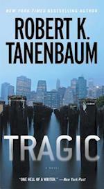 Tragic af Robert K. Tanenbaum