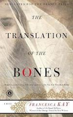 The Translation of the Bones af Francesca Kay