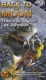 Back to the Moon af Travis S. Taylor, Les Johnson