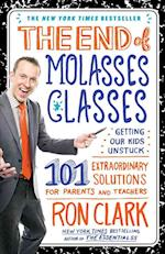 The End of Molasses Classes af Ron Clark