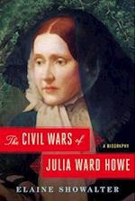 The Civil Wars of Julia Ward Howe af Elaine Showalter
