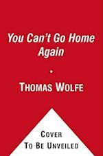 You Can't Go Home Again af Gail Godwin, Thomas Wolfe