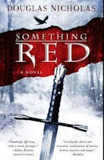 Something Red af Douglas Nicholas