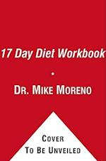 The 17 Day Diet Workbook af Mike Moreno