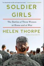 Soldier Girls af Helen Thorpe