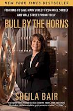 Bull by the Horns af Sheila Bair