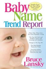 Baby Name Trend Report
