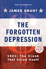 The Forgotten Depression af James Grant