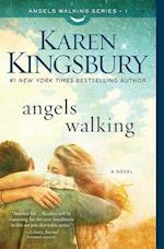 Angels Walking (Angels Walking)