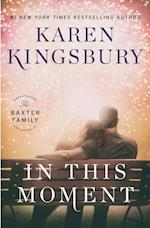 In This Moment (Baxter Family, nr. 2)