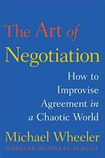 The Art of Negotiation af Michael Wheeler