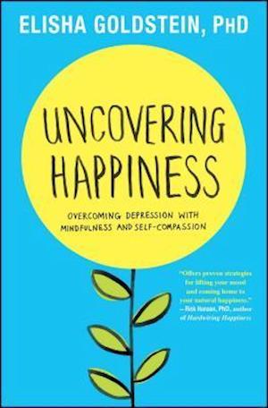 Bog, paperback Uncovering Happiness af Elisha Goldstein