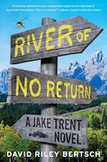 River of No Return (Jake Trent)