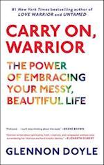 Carry On, Warrior af Glennon Doyle Melton