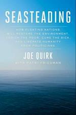 Seasteading af Joe Quirk