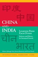 China and India Learning from Each Other: Reforms and Policies for Sustained Growth