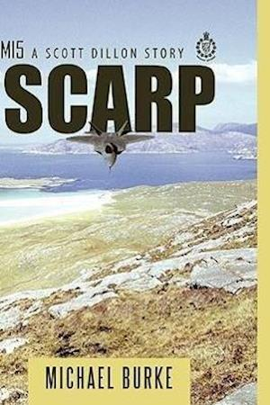 Scarp: A Scott Dillon Story