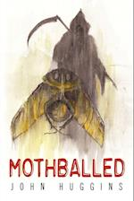 Mothballed af John Huggins